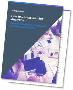 Explore how leading training teams use Business Intelligence strategies to design learning analytics that help them make data-driven decisions