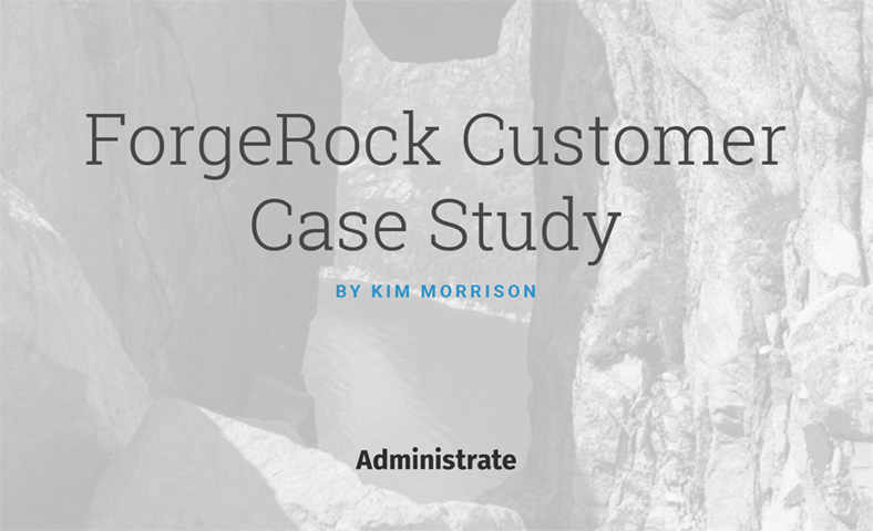 ForgeRock Case Study
