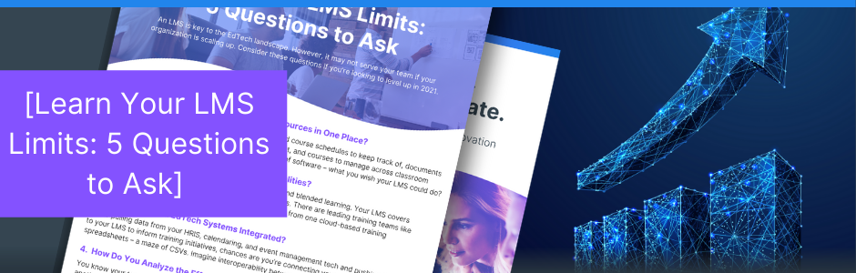 Learn Your LMS: 5 Questions to Ask banner image